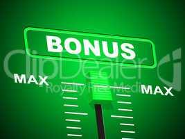 Max Bonus Indicates Upper Limit And Added