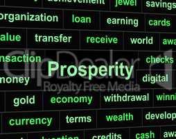 Rich Prosperity Represents Riches Treasure And Wealth