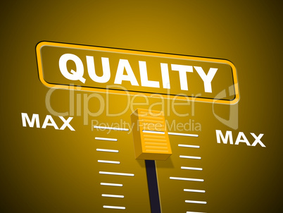 Max Quality Indicates Approval Ceiling And Certify