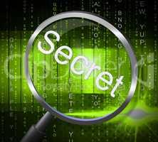 Magnifier Secret Represents Secretly Undisclosed And Secrets