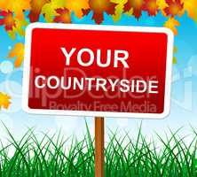 Your Countryside Indicates Landscape Owned And Meadows