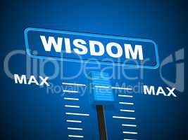 Wisdom Max Means Smartness Most And Wise