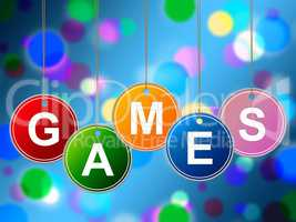 Games Play Represents Recreational Gaming And Entertainment