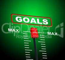 Goals Max Indicates Upper Limit And Ceiling