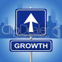 Growth Sign Shows Placard Expansion And Arrow