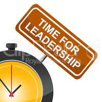 Time For Leadership Means Manage Guidance And Command