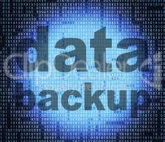 Backup Data Means File Transfer And Archives