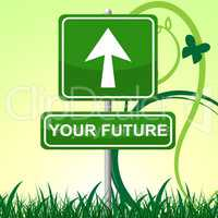 Your Future Shows Pointing Advertisement And Forecasting