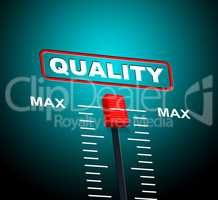Max Quality Means Upper Limit And Approval