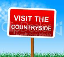 Visit The Countryside Shows Scene Natural And Outdoor