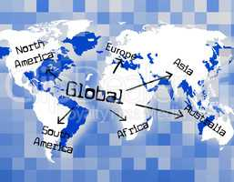 Global World Means Globally Commerce And Worldly