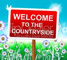 Countryside Welcome Shows Nature Greeting And Invitation