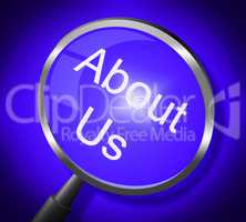 About Us Indicates About-Us Company And Magnifier