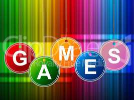 Games Play Means Gamer Leisure And Entertainment