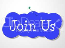 Join Us Represents Sign Up And Admission