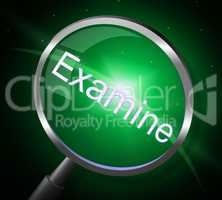 Magnifier Examine Indicates Check Up And Magnification