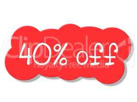Forty Percent Off Indicates Closeout Cheap And Clearance