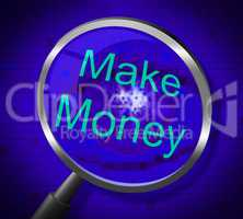 Make Money Indicates Earns Research And Wage