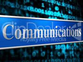 Communication Network Shows Global Communications And Communicating