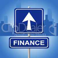 Finance Sign Represents Trading Investment And Arrows