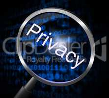 Privacy Magnifier Means Confidential Restricted And Search