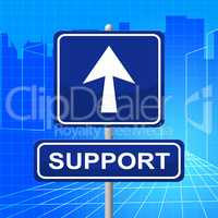 Support Sign Means Information Info And Assist