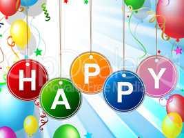 Happy Fun Represents Cheerful Positive And Jubilant