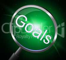 Goals Magnifier Indicates Magnifying Aspirations And Desires