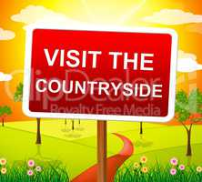 Visit The Countryside Represents Environment Picturesque And Outdoor