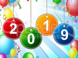 New Year Indicates Two Thosand Nineteen And Celebrate