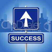 Success Sign Means Resolution Progress And Advertisement
