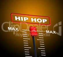 Hip Hop Music Represents Sound Track And Acoustic