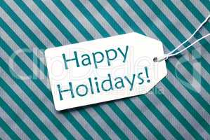 Label On Turquoise Wrapping Paper, Text Happy Holidays