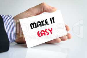 Make it easy text concept