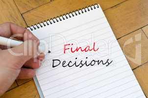 Final decisions text concept