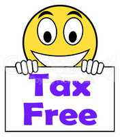 Tax Free On Sign Means Not Taxed