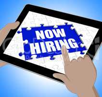 Now Hiring Tablet Means Job Vacancy And Recruitment