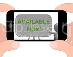 Available Now Phone Shows Availability And In Stock