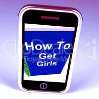 How to Get Girls on Phone Represents Getting Girlfriends