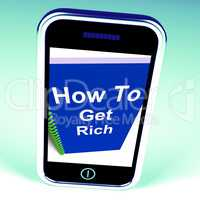 How to Get Rich on Phone Represents Getting Wealthy