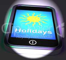 Holidays On Phone Displays Vacation Leave Or Break