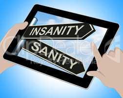 Insanity Sanity Tablet Shows Crazy Or Psychologically Sound