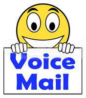 Voice Mail On Sign Shows Talk To Leave Message