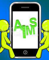 Aims On Smartphone Displays Targeting Purpose And Aspiration