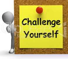 Challenge Yourself Note Means Be Determined Or Motivated