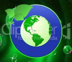 Eco Friendly Shows Earth Day And Conservation