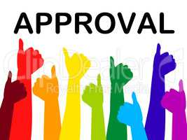 Thumbs Up Means Approved Recommend And Passed