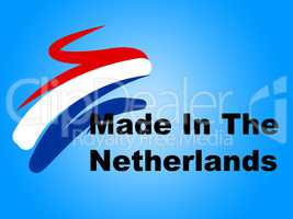 Trade Manufacturing Represents The Netherlands And Business