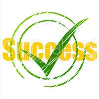 Tick Success Means Succeed Progress And Checkmark