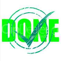 Yes Done Means Tick Symbol And Ok